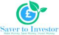 Saver to Investor